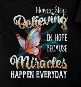 Inspirational T-shirt encouraging belief in miracles
