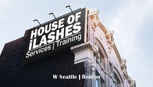 House of Ilashes West Seattle and Renton