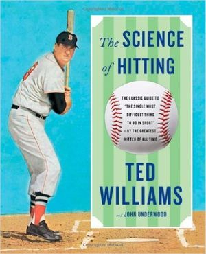 Ted Williams the Science of Hitting