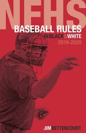 2019 NFHS Baseball Rules in Black and White