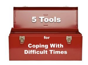 5 Tools for Difficult Times