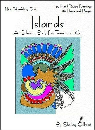 Coloring Book for Teens and Kids by Shelley Gilbert