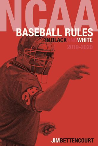 2019 NCAA Baseball Rules in Black and White