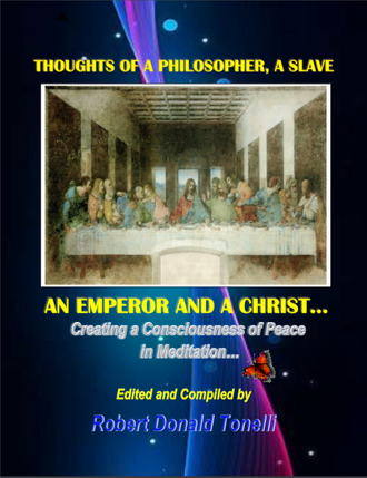 Thoughts Of An Emperor, A Slave, A Philosopher & A Christ: