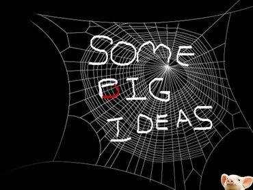 Some Big Ideaqs