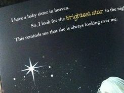 The brighest star in the night reminds me of my sister or brother in heaven