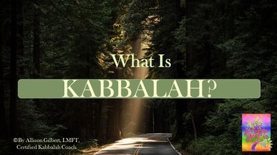 Short Video Class - What is Kabbalah?