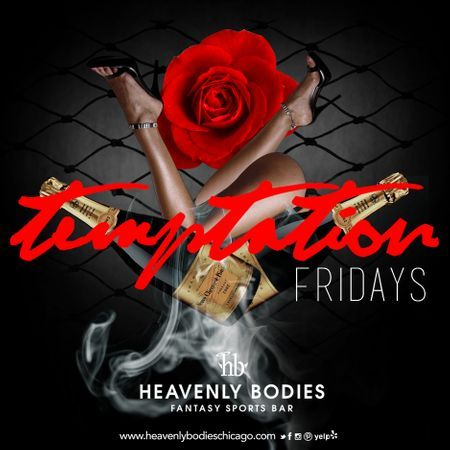Temptation Fridays at Heavenly Bodies