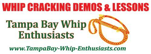Tampa Bay Whip Enthusiasts - Performing 2 shows each day