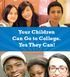 An Immigrant's Guide to College: YES, You Can!