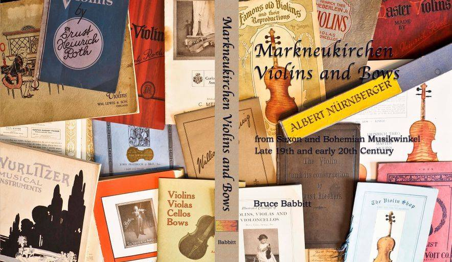 Markneukirchen Violins and Bows book by Bruce Babbitt 2014